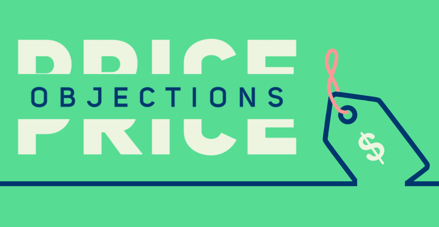 Training Tuesdays: The Secret To Handling Price Objections