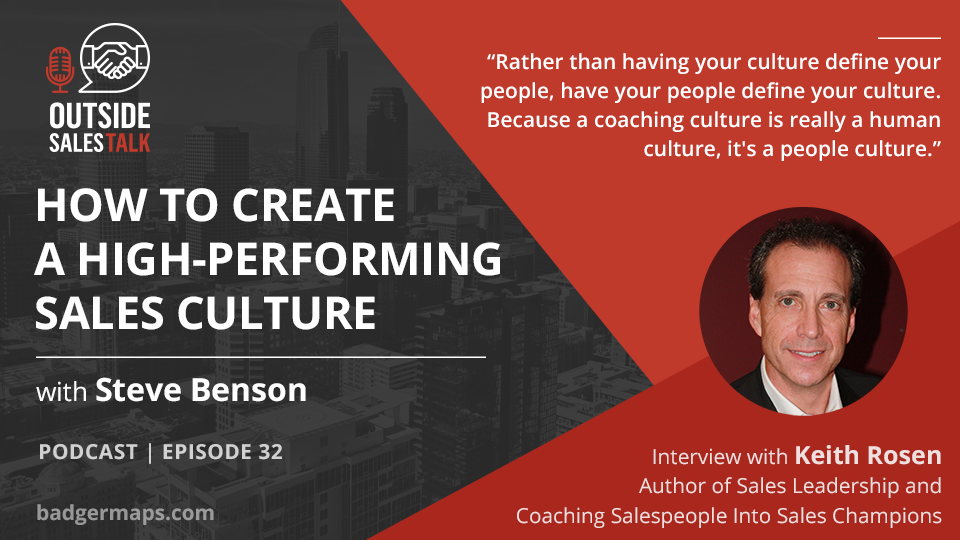 How to Create a High-Performing Sales Culture - Outside Sales Talk with Keith Rosen