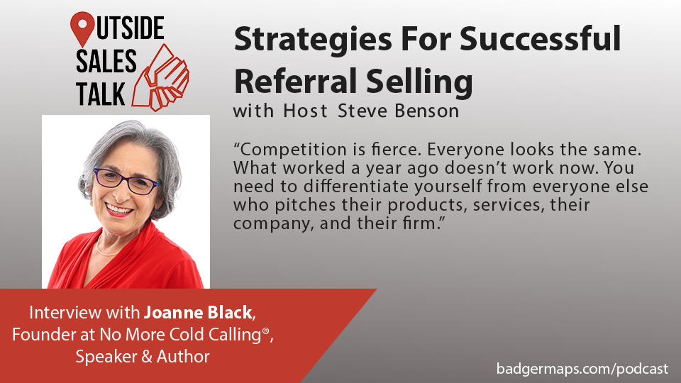 Strategies For Successful Referral Selling - Outside Sales Talk with Joanne Black