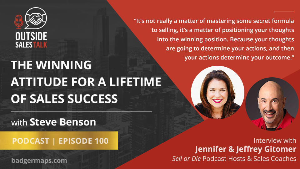 The Winning Attitude for a Lifetime of Sales Success - with Jeffrey and Jennifer Gitomer