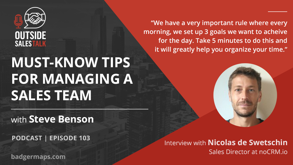Must-Know Tips for Managing a Remote Sales Team - Outside Sales Talk with Nicolas de Swetschin