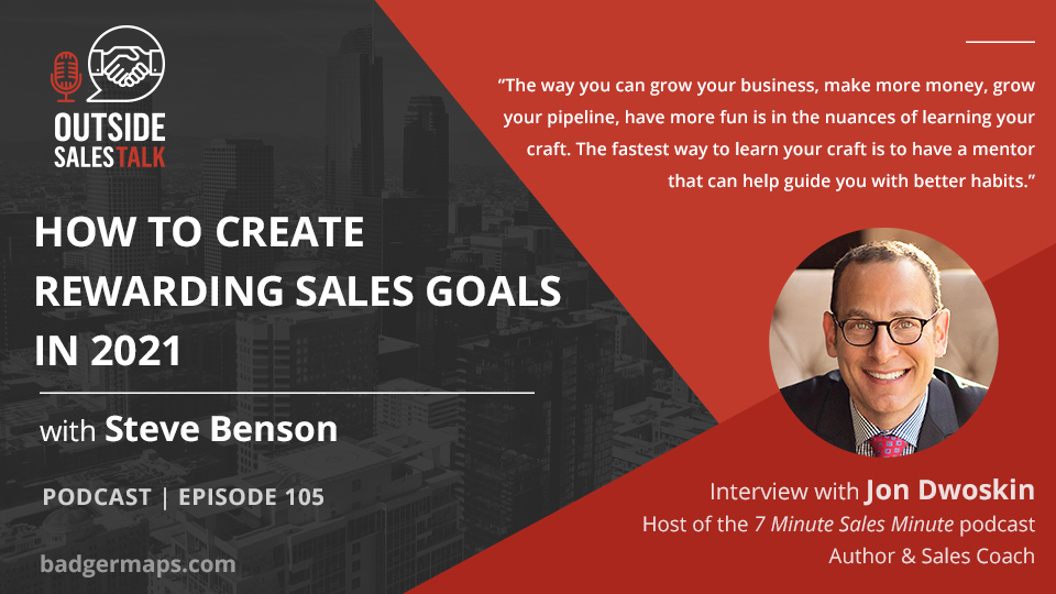 How to Create Rewarding Sales Goals in 2021 - Outside Sales Talk with Jon Dwoskin