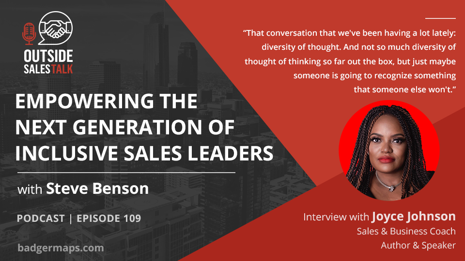 Empowering the Next Generation of Inclusive Sales Leaders - Outside Sales Talk with Joyce Johnson