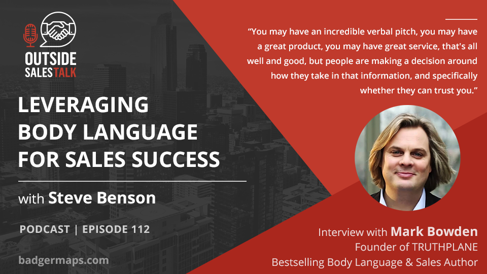 Leveraging Body Language for Sales Success - Outside Sales Talk with Mark Bowden