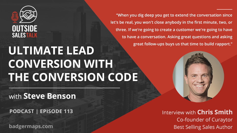 Ultimate Lead Conversion with The Conversion Code - Outside Sales Talk with Chris Smith