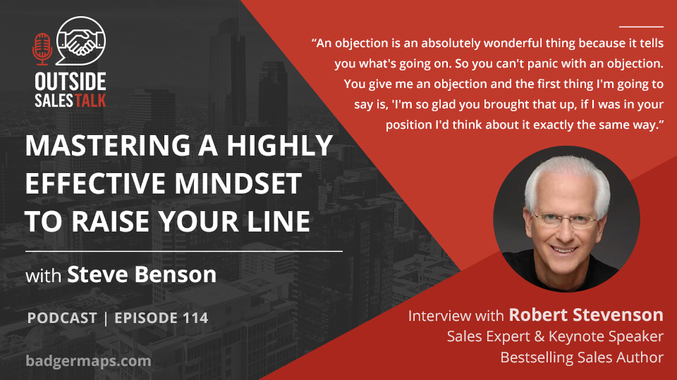 Mastering a Highly Effective Mindset to Raise Your Line - Outside Sales Talk with Robert Stevenson