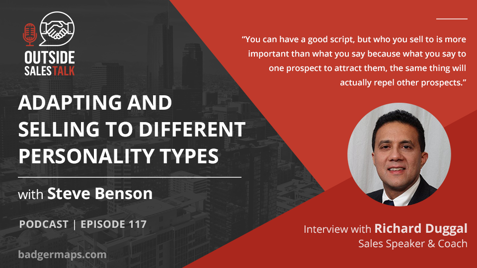 Adapting and Selling to Different Personality Types - Outside Sales Talk with Richard Duggal
