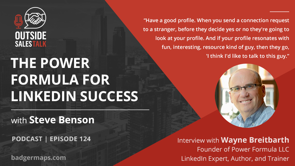 The Power Formula for LinkedIn Success - Outside Sales Talk with Wayne Breitbarth