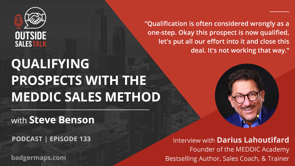 Qualifying Prospects with the MEDDIC Sales Method - Outside Sales Talk with Darius Lahoutifard