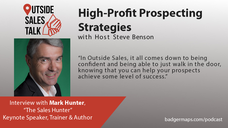High-Profit Prospecting Strategies - Outside Sales Talk with Mark Hunter