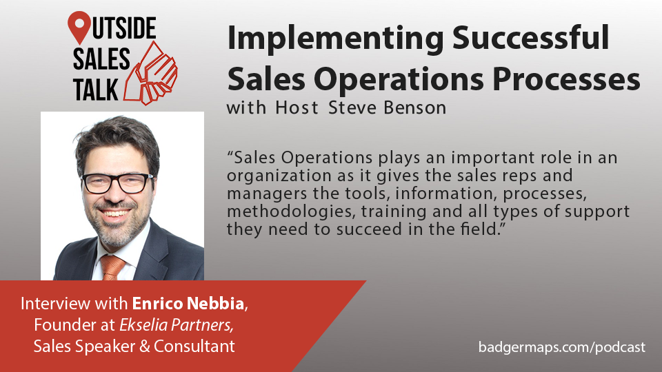 Implementing Successful Sales Operations Processes - Outside Sales Talk with Enrico Nebbia