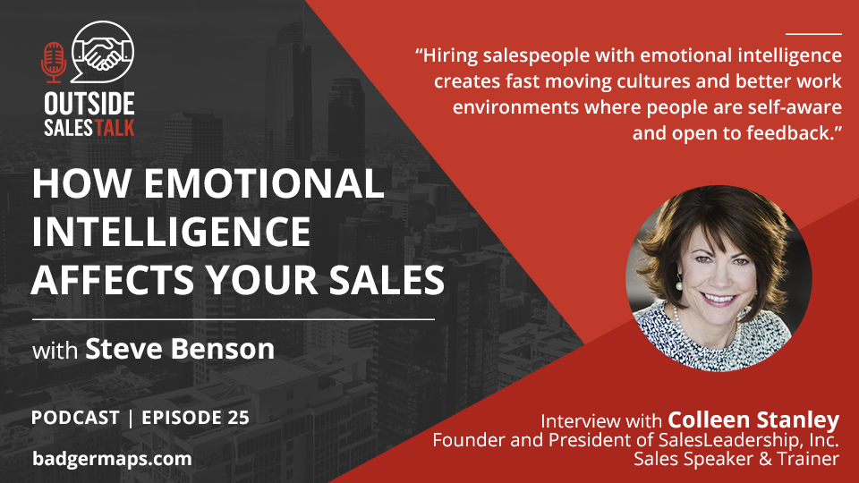 How Emotional Intelligence Affects Your Sales - Outside Sales Talk with Colleen Stanley