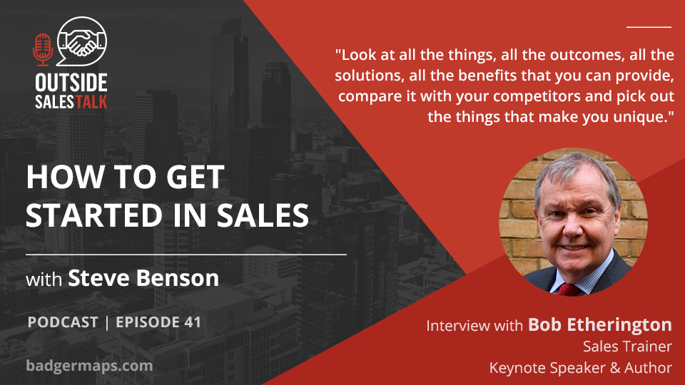 How to Get Started in Sales - Outside Sales Talk with Bob Etherington