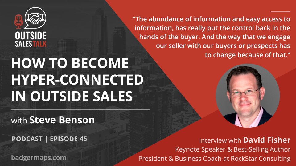 How to Become Hyper-Connected in Outside Sales - Outside Sales Talk with David Fisher