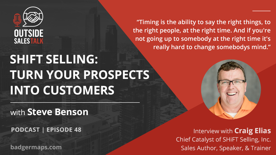 Shift Selling: Turn Your Prospects into Customers - Outside Sales Talk with Craig Elias