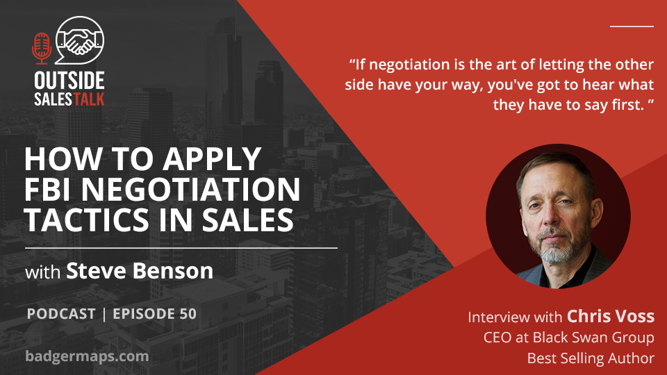 Negotiating as if Your Life Depended on It: How to Apply FBI Tactics in Sales - Outside Sales Talk with Chris Voss