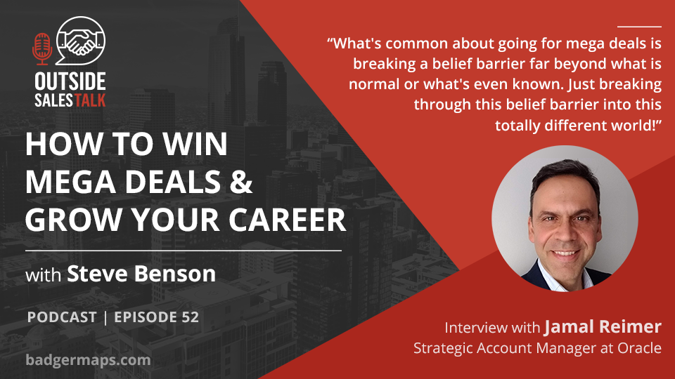How to Win Mega Deals and Grow your Career - Outside Sales Talk with Jamal Reimer