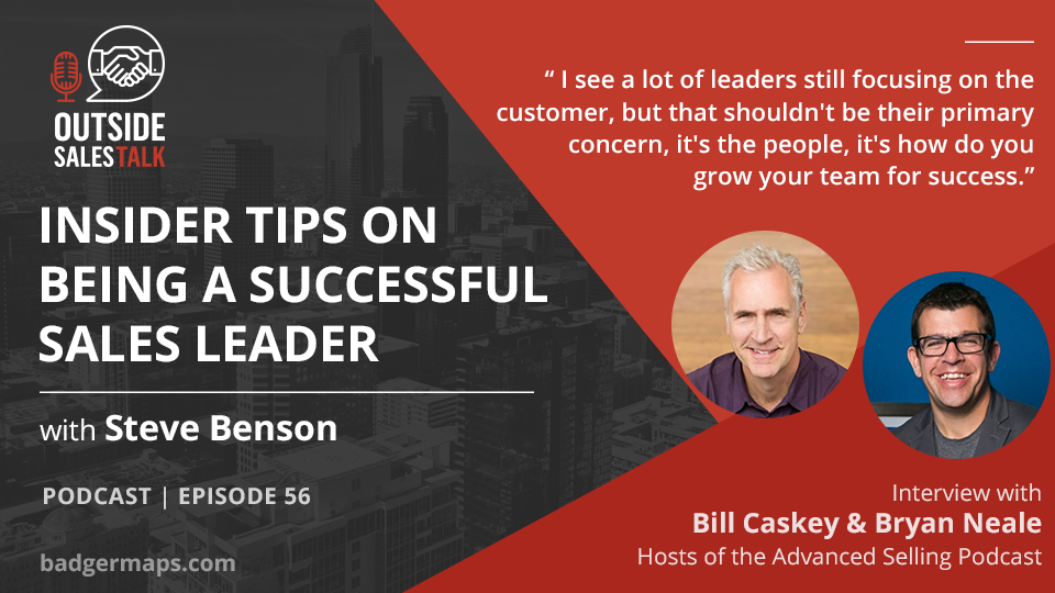 Insider Tips on Being a Successful Sales Leader - Outside Sales Talk with Bill Caskey & Bryan Neale