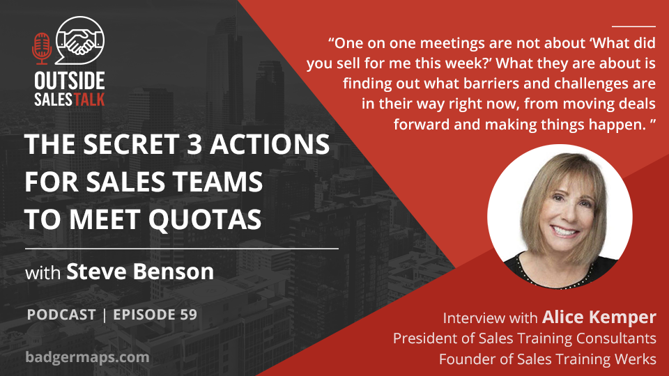 The Secret 3 Actions for Sales Teams to Meet Quotas - Outside Sales Talk with Alice Kemper