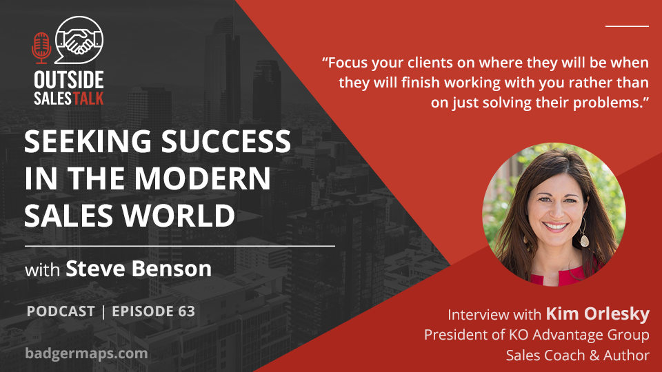 Seeking Success in the Modern Sales World - Outside Sales Talk with Kim Orlesky