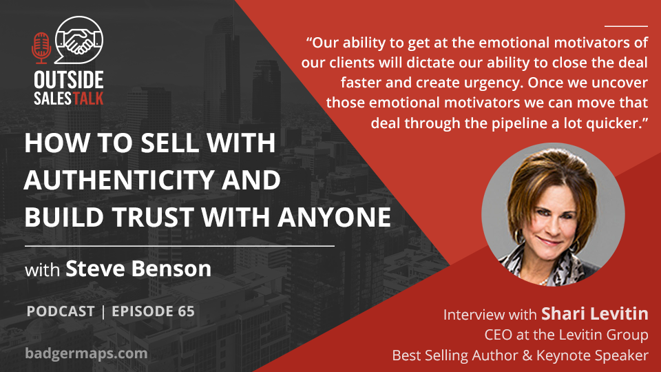 How to Sell with Authenticity and Build Trust with Anyone - Outside Sales Talk with Shari Levitin