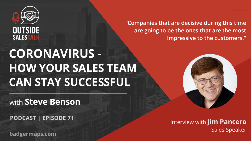 Coronavirus - How Your Sales Team Can Stay Successful - Outside Sales Talk with Jim Pancero