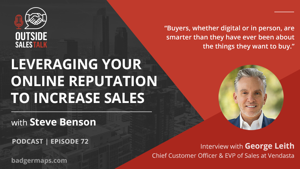 Leveraging your Online Reputation to Increase Sales - Outside Sales Talk with George Leith