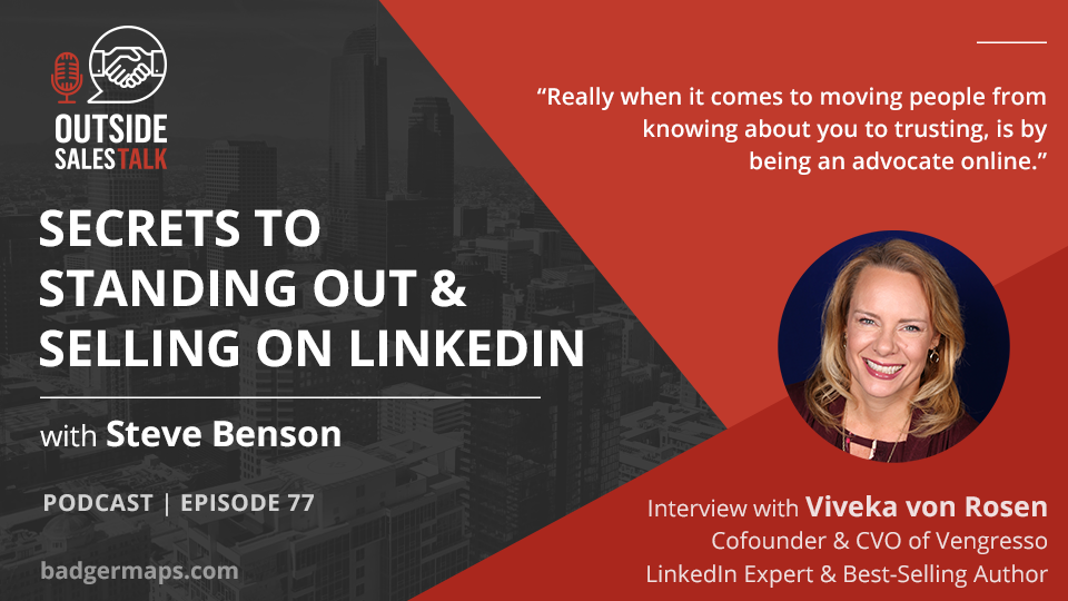 Secrets to Standing out and Selling on LinkedIn - Outside Sales Talk with Viveka von Rosen