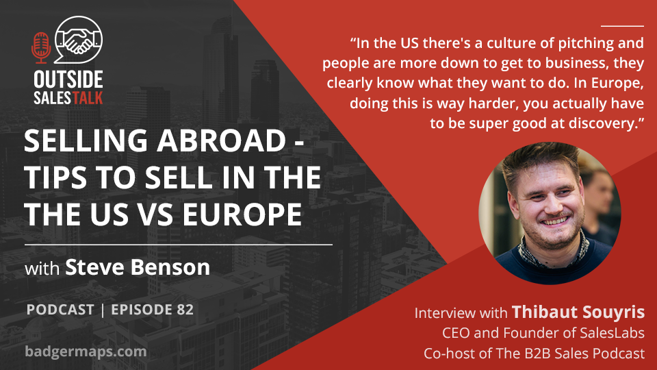 Selling Abroad - Tips to Sell in the the US vs Europe - Outside Sales Talk with Thibaut Souyris