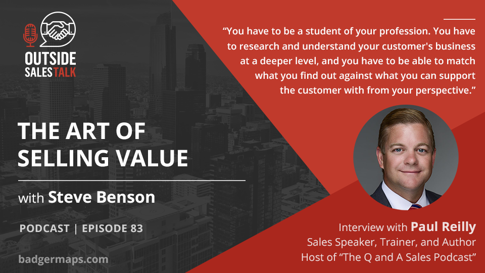 The Art of Selling Value - Outside Sales Talk with Paul Reilly