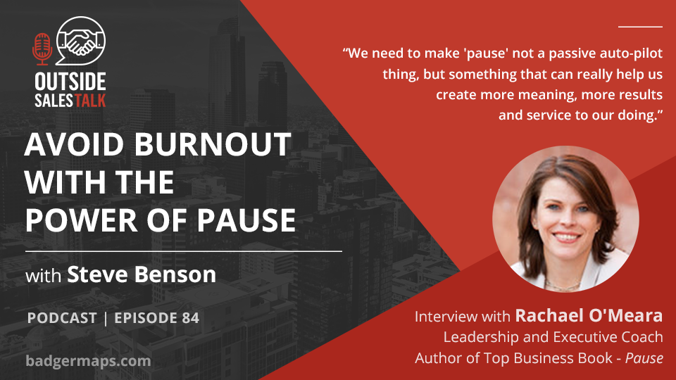 Avoid Burnout with the Power of Pause - Outside Sales Talk with Rachael O'Meara