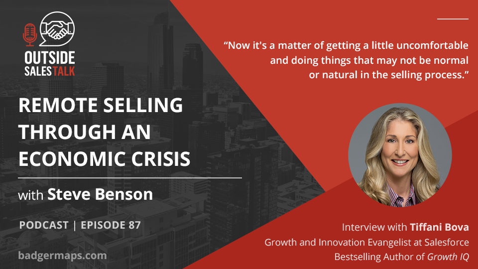 Remote Selling through an Economic Crisis - Outside Sales Talk with Tiffani Bova