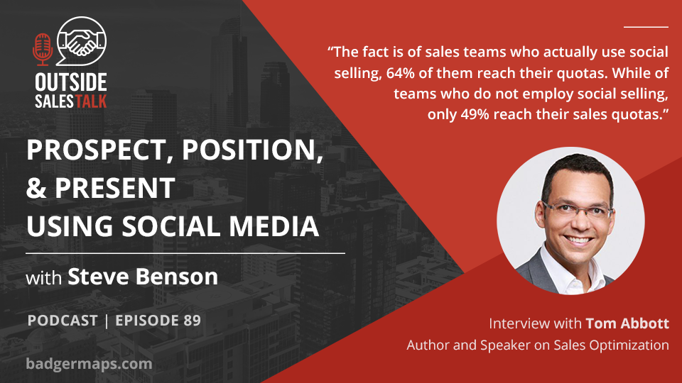 Prospect, Position, and Present Using Social Media - Outside Sales Talk with Tom Abbott