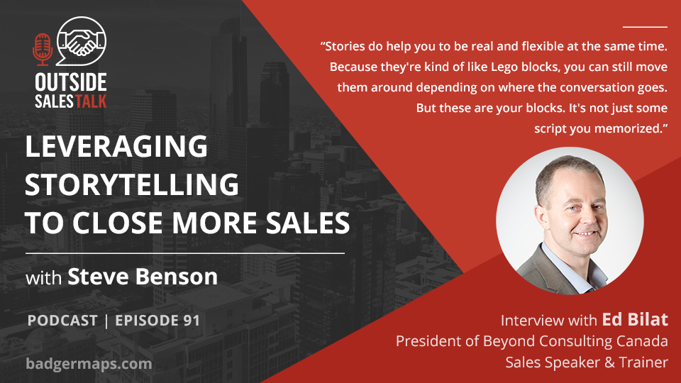 Leveraging Storytelling to Close More Sales - Outside Sales Talk with Ed Bilat