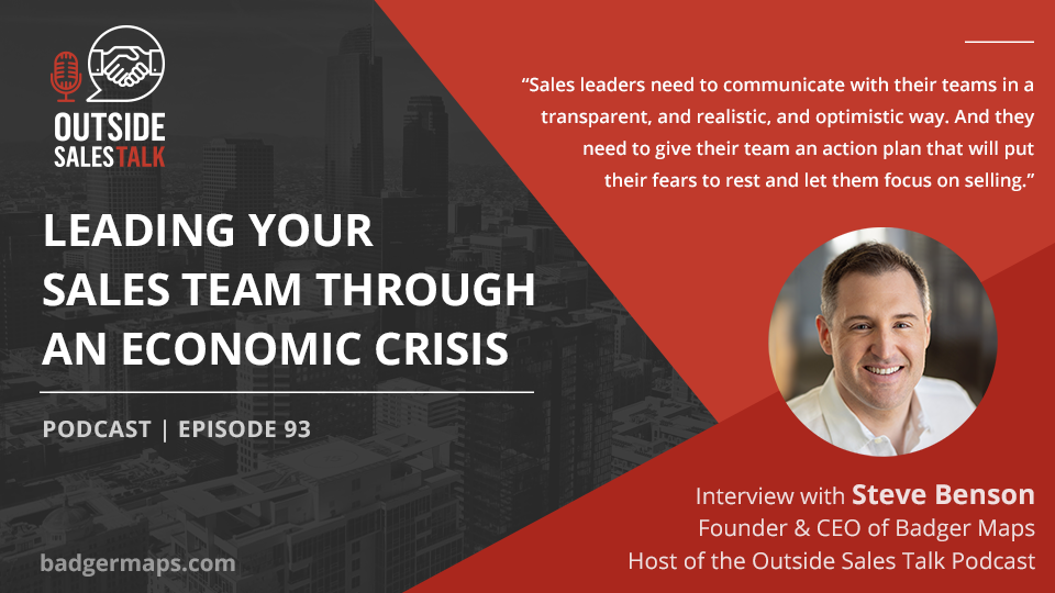 Leading Your Sales Team Through an Economic Crisis - Outside Sales Talk with Steve Benson