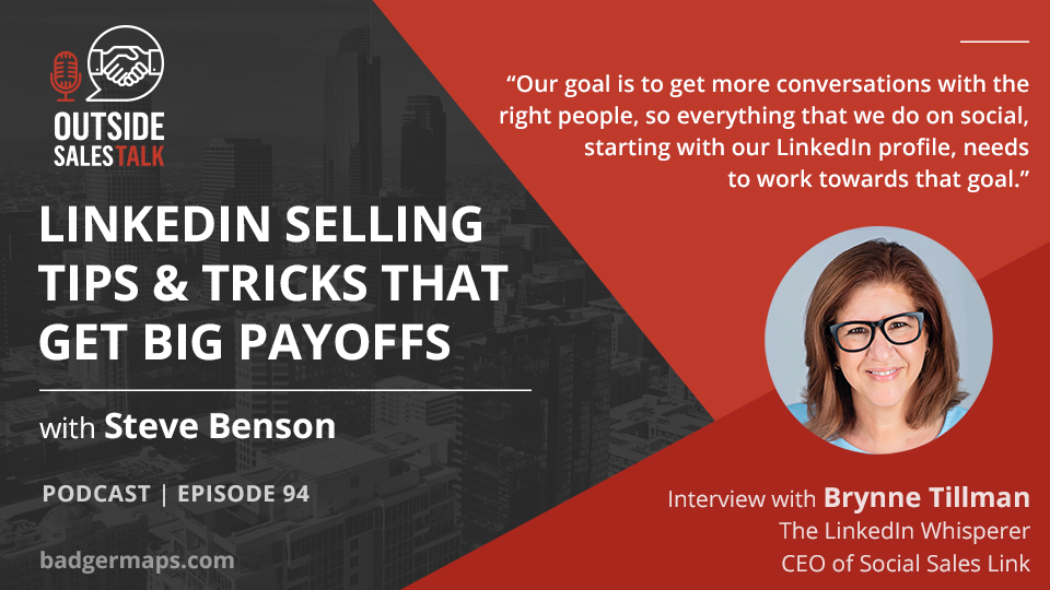LinkedIn Selling Tips & Tricks that Get Big Payoffs - Outside Sales Talk with Brynne Tillman