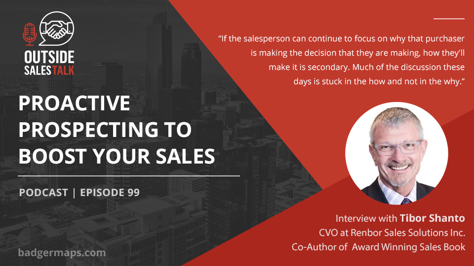Proactive Prospecting to Boost your Sales - Outside Sales Talk with Tibor Shanto