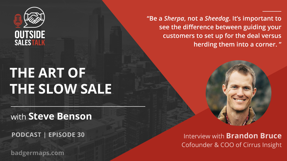 The Art of the Slow Sale - Outside Sales Talk with Brandon Bruce