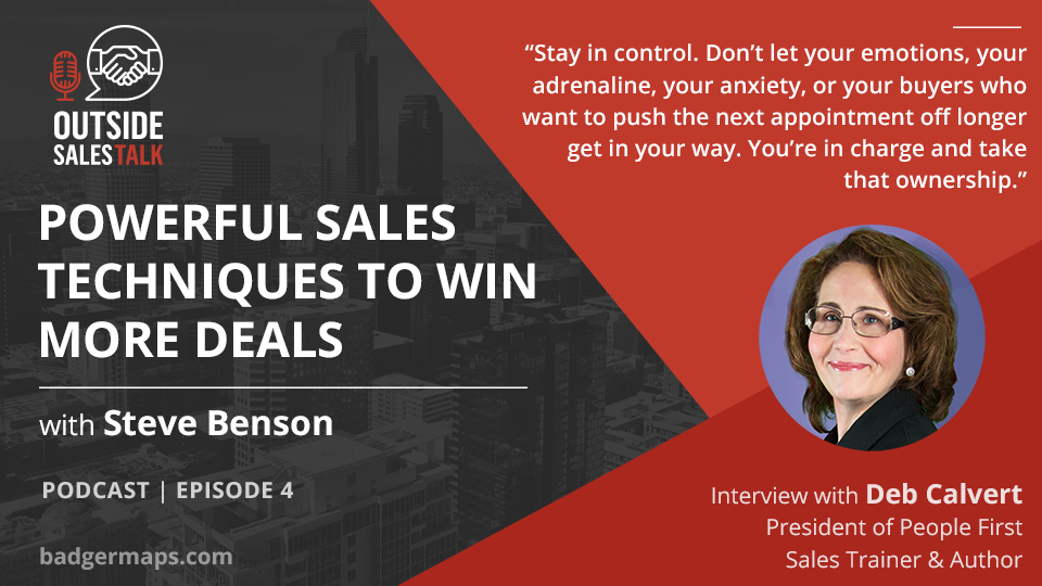 Powerful Sales Techniques To Win More Deals - Outside Sales Talk with Deb Calvert