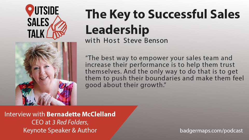The Key to Successful Sales Leadership - Outside Sales Talk with Bernadette McClelland
