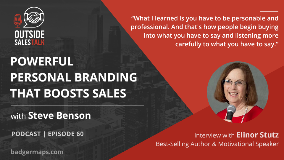 Powerful Personal Branding the Boosts Sales - Outside Sales Talk with Elinor Stutz